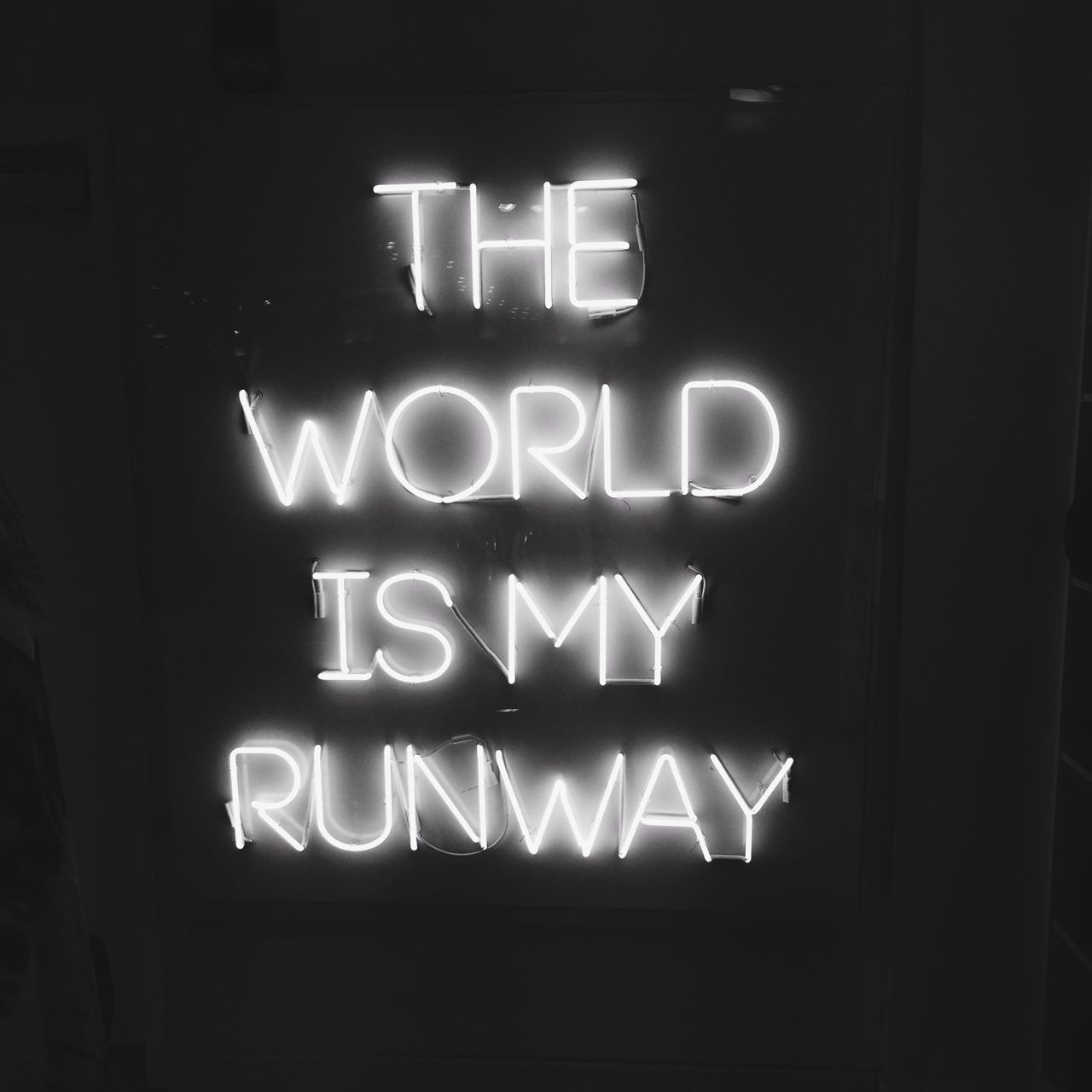 the world is my runway words to live by pinterest neon neon