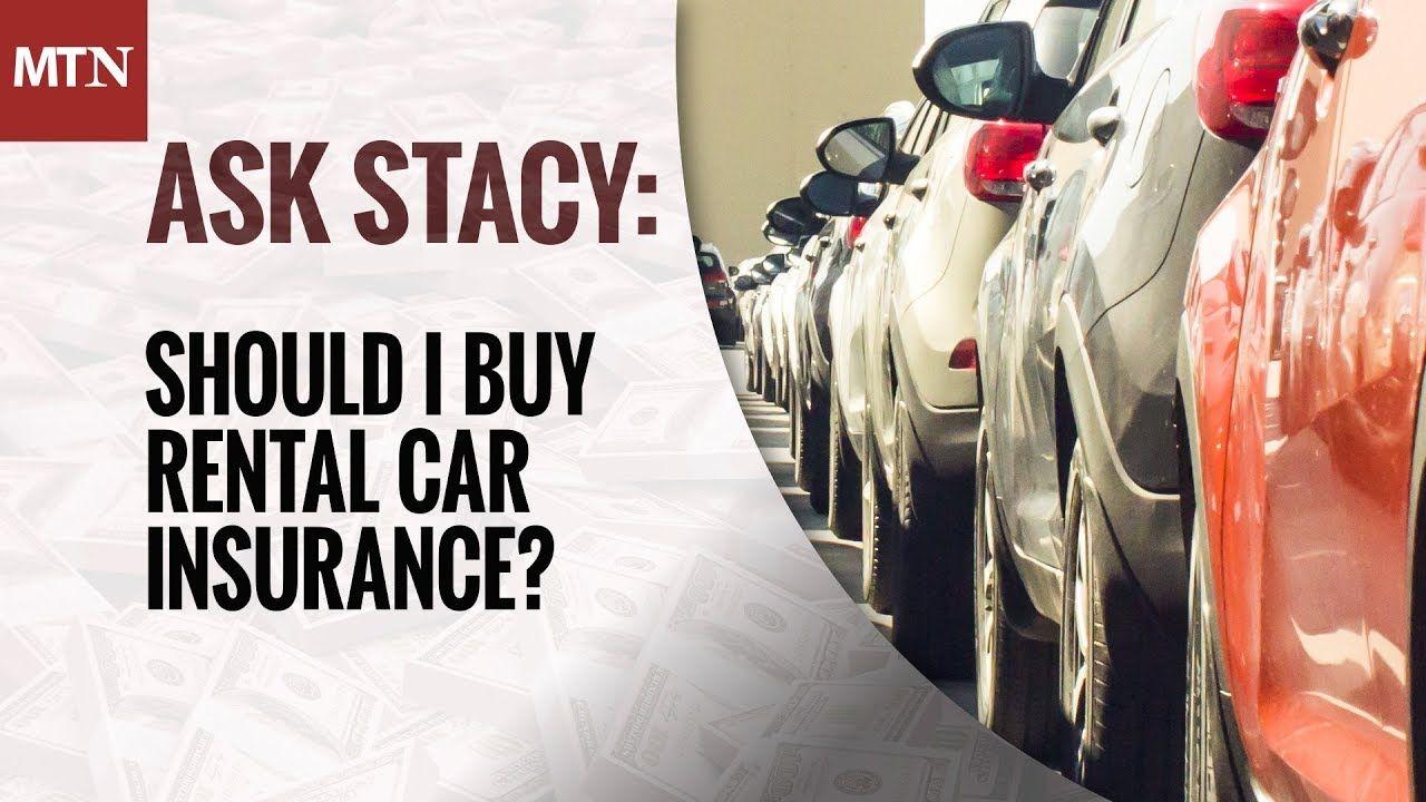 Should I get insurance for rental car? [New] Rental car