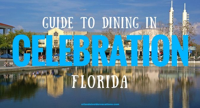 Celebration Florida Restaurants Offer Everything From Thai