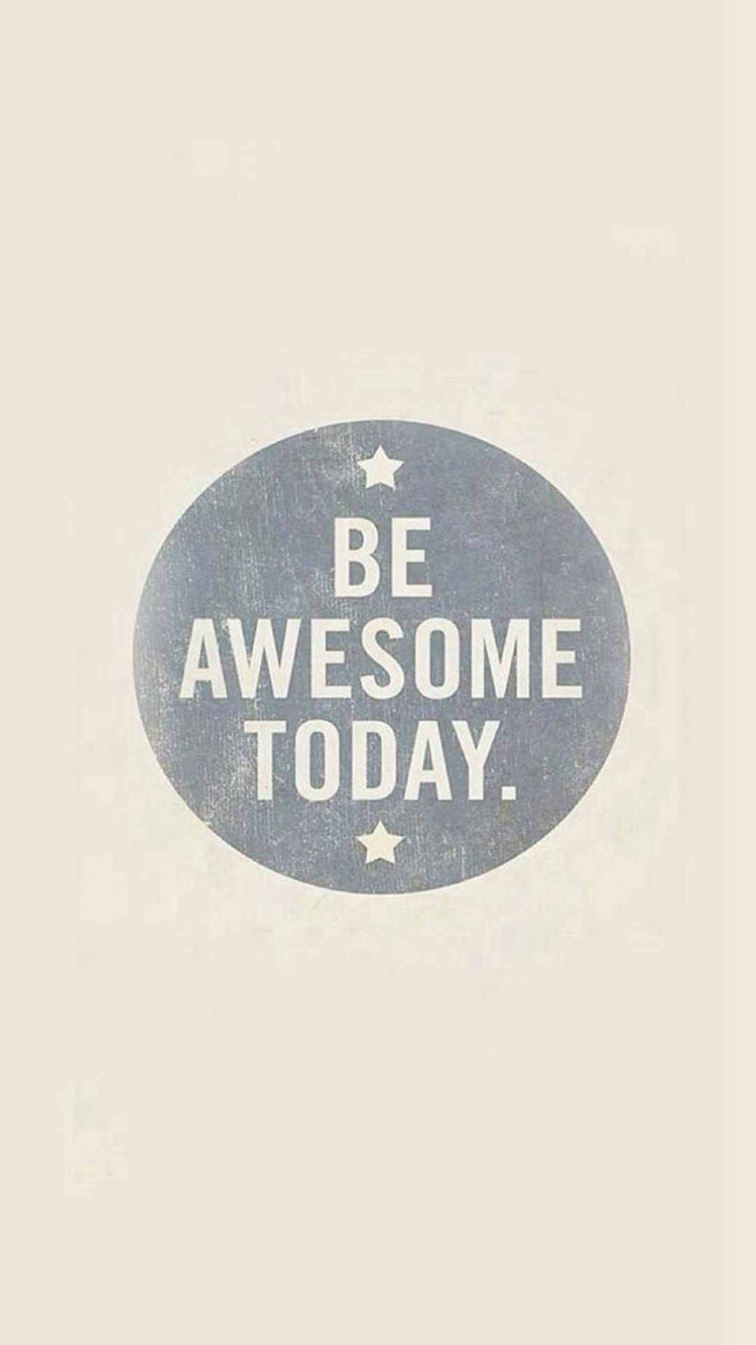 Be Awesome Today Quotes Art Pattern iPhone 4 Wallpapers