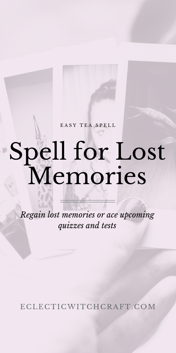 Lost Memory Spell Remember What You Ve Forgotten Witchcraft For Beginners Easy Spells Healing Spells