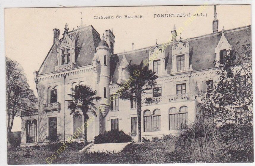 Cpa 37230 Fondettes Chateau De Bel Air Edit Tours Indre Et Loire Loire Carte Postale