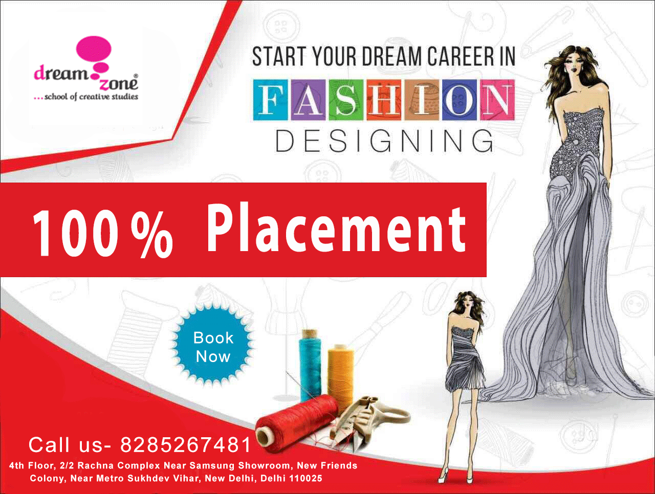 Start Your Dream Career In Fashion Designing Courses Admission Open 2019 20 Call Us 8285267 Career In Fashion Designing Fashion Designing Course Design Course
