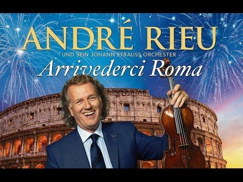 The Best Of Andre Rieu Youtube Relaxing Music Best Songs