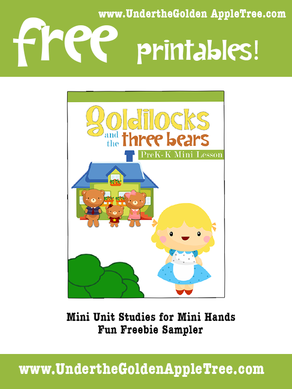 Under the Golden Apple Tree: FREE Goldilocks and the Three Bears Printables for Preschoolers
