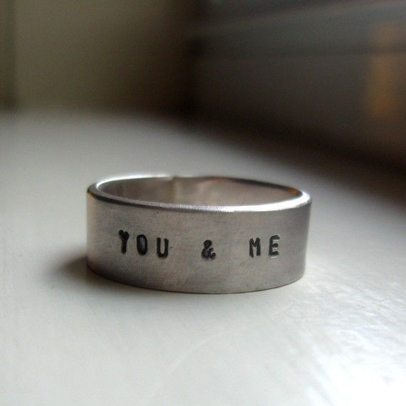 you and me ( Etsy :: http://www.etsy.com/listing/59504911/personalized-rustic-wedding-band )