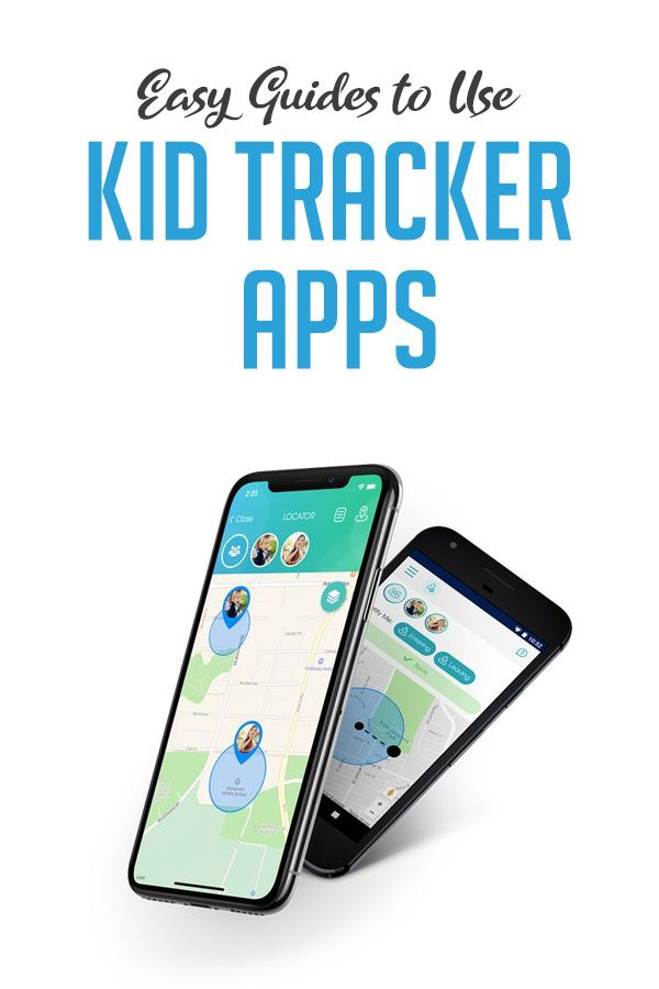 15 BEST kid tracker apps that are 100 reliable and
