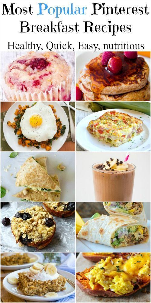 Most Popular Healthy Breakfast Recipes On Pinterest Morning Recipes Breakfast Healthy Breakfast Recipes Easy Healthy Recipes