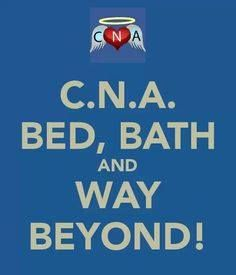 C.N.A. Bed, Bath and Way Beyond!