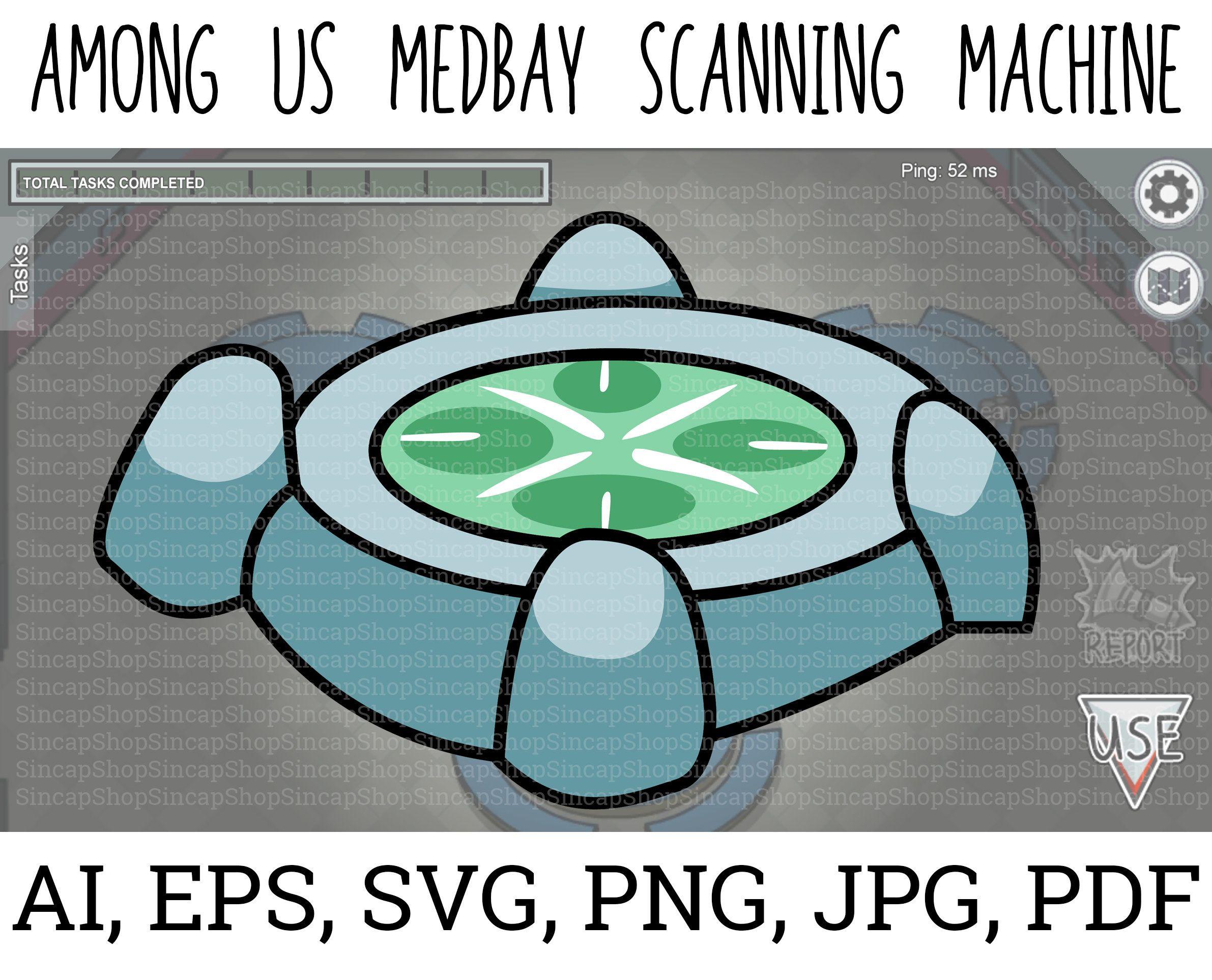 Among Us Medbay Machine Among Us Svg Among Us Vector Among Etsy Svg Scanning Machine Wallpaper Iphone Cute