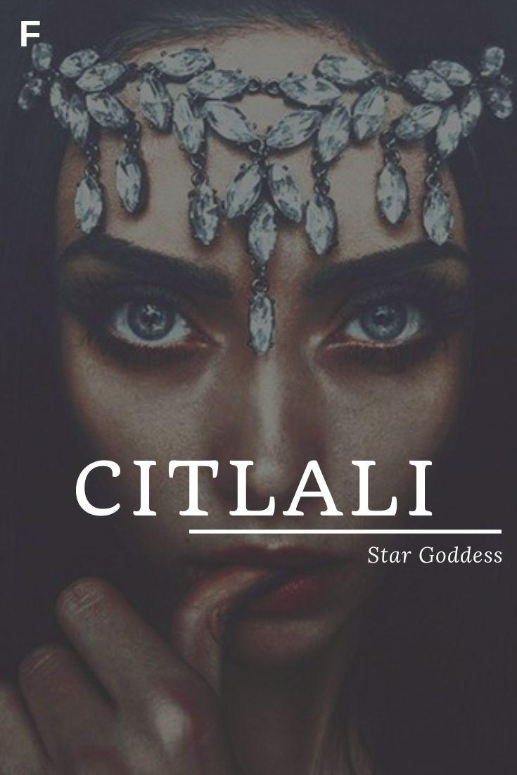 Citlali bedeutet Sterngöttin, aztekische Namen, C Babynamen, C Babynamen, weibliche ... #aztec
