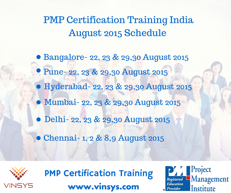 Vinsys Pmpcertificationtrainingindia August 2015 Schedule Join