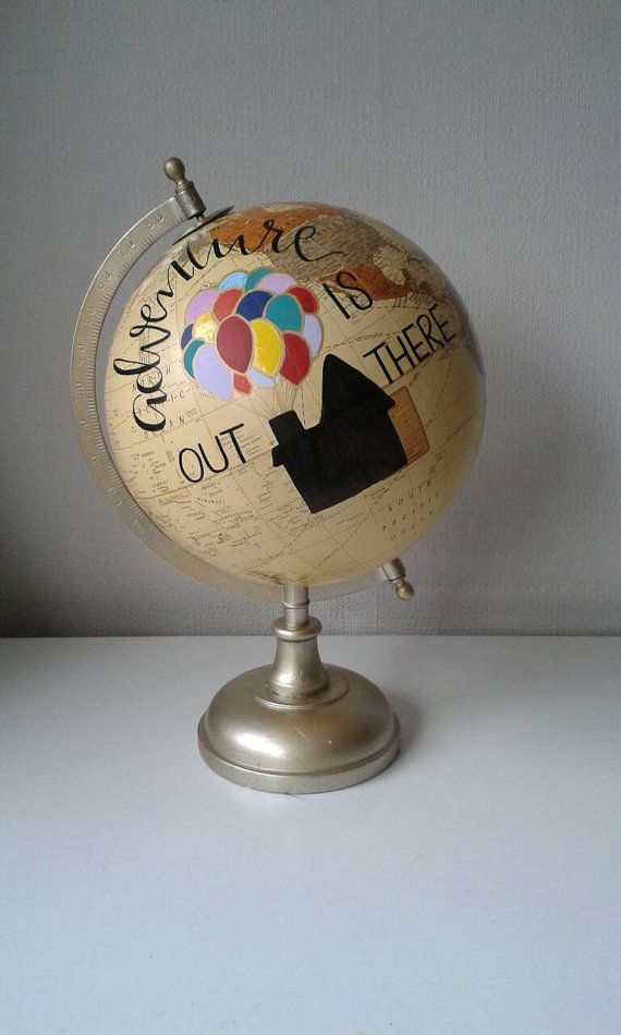 Hand Painted Globe. Disney Gift. Disney's Up. Pixar. Up Quote. Travel Gift. Disney quote