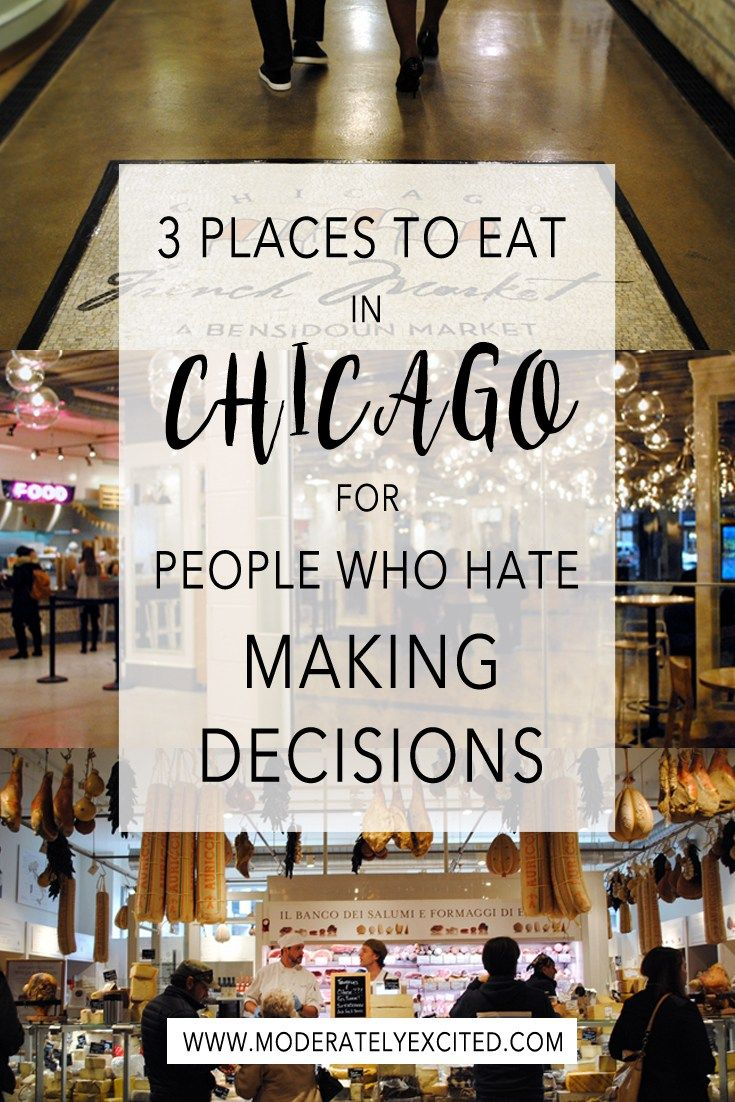 3 Places to Eat in Chicago When You Don\'t Feel Like Making Decisions