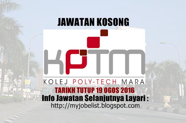 Jawatan Kosong di Kolej PolyTech MARA (KPTM) 19 Ogos