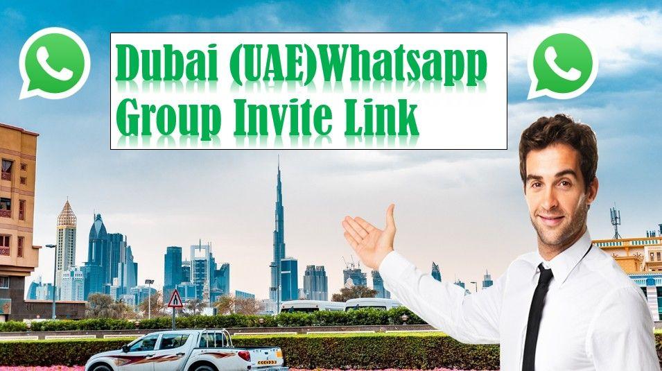 Get Dubai whatsapp group links like Dubai job whatsapp group