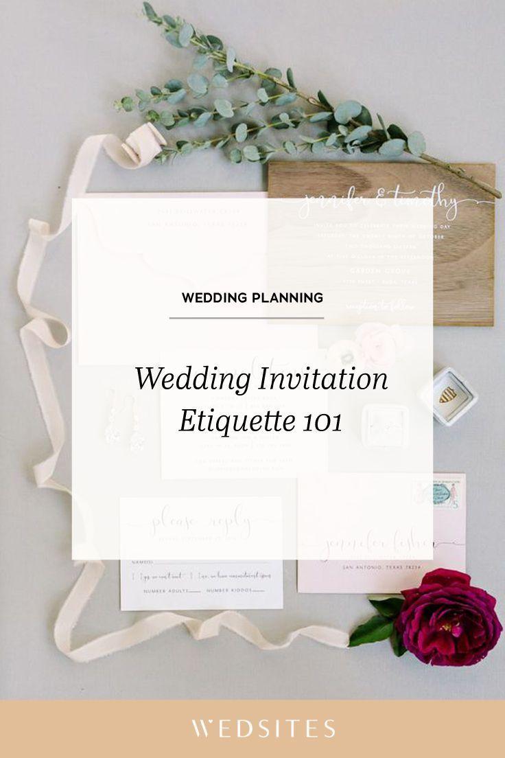 Wedding Invitation Etiquette 101 Wedsites Blog Wedding Invitation Etiquette Invitation Etiquette Wedding Invitations