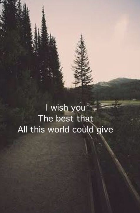 I wish you the best that all this world could give✨ | Quotes ...