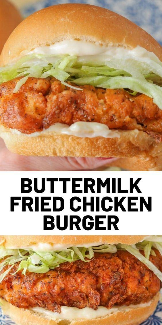 Crispy Buttermilk Fried Chicken Burger In 2020 Fried Chicken Burger Chicken Recipes Chicken Dinner Recipes