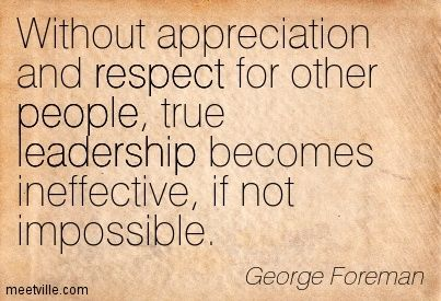 Leadership And Respect Quotes Quotesgram By Quotesgram Respect
