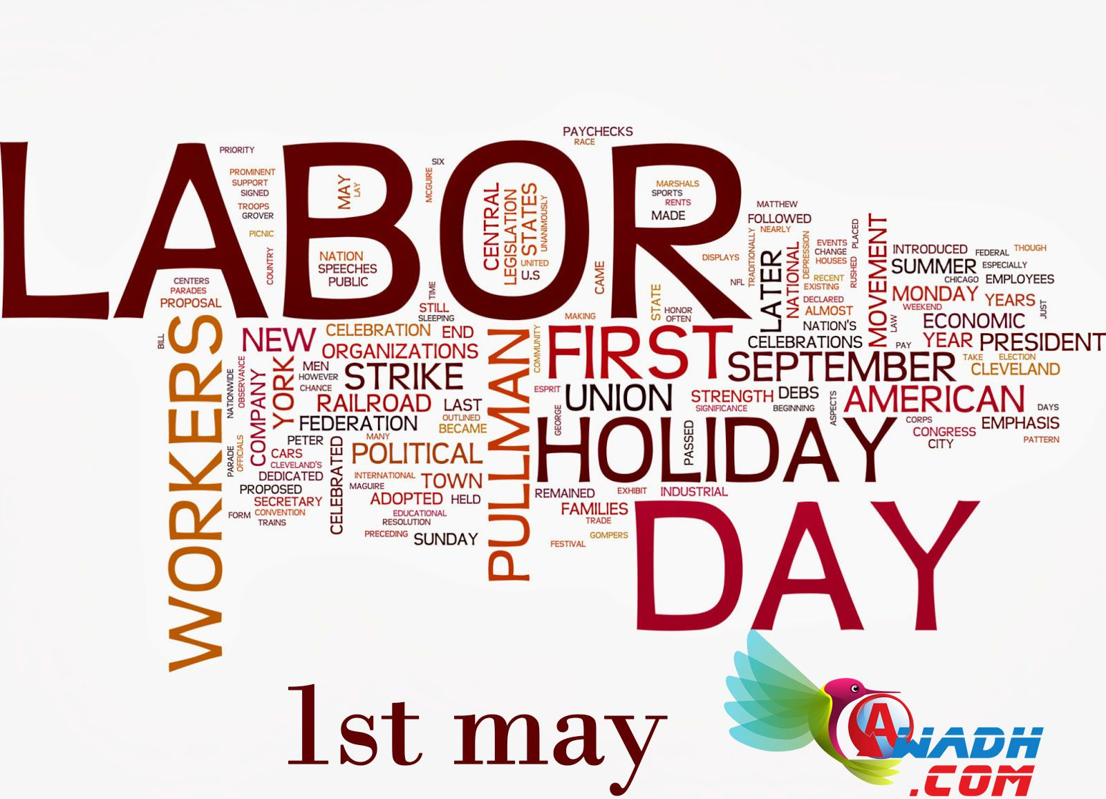 labour day 1st may May 1 is considered as the labour day by almost all the nations of the world the workers of the world celebrate this as an annual holiday this day is the result of a massive labor union movement this day celebrates the social and economic achievements of workers this day is also known as may day not only these two.