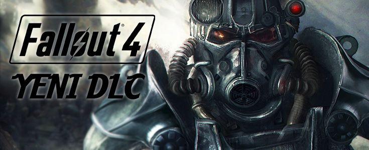 Fallout 4 En Yeni DLC'ler Geldi - PoyrazGame.com