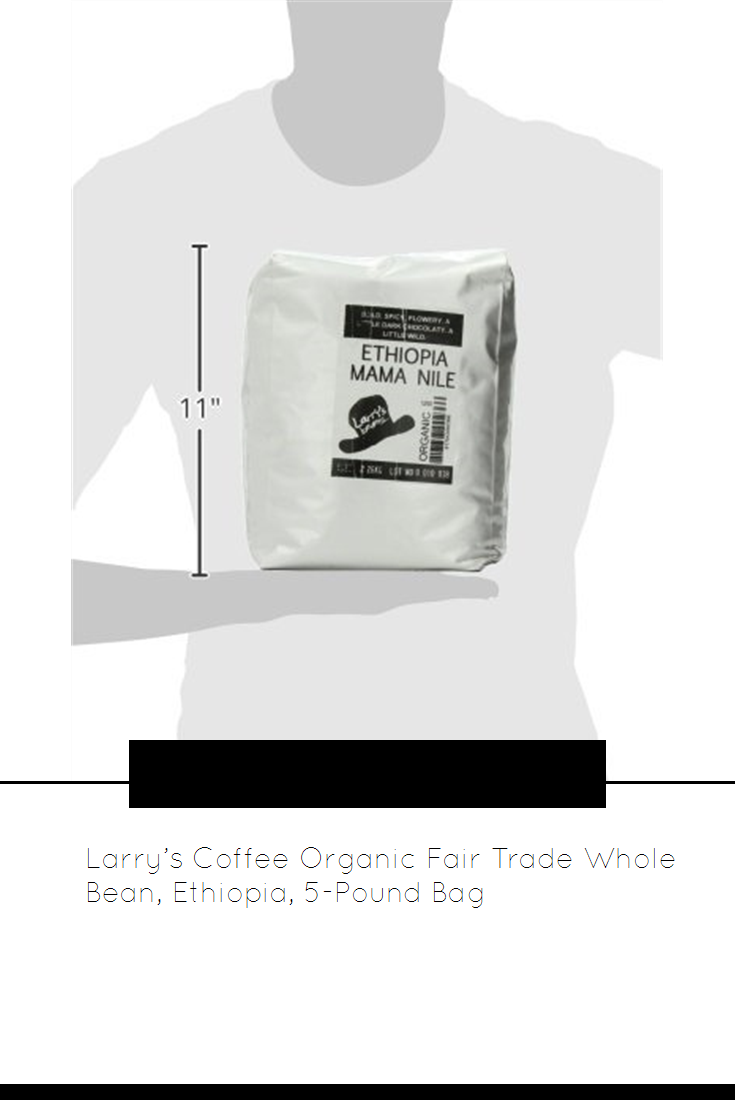 Larry S Coffee Organic Fair Trade Whole Bean Ethiopia 5 Pound Bag