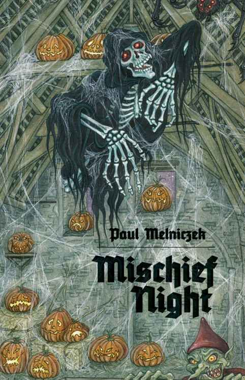 Mischief Night Paul Melniczek Halloween Books Moon Book Halloween Nyc