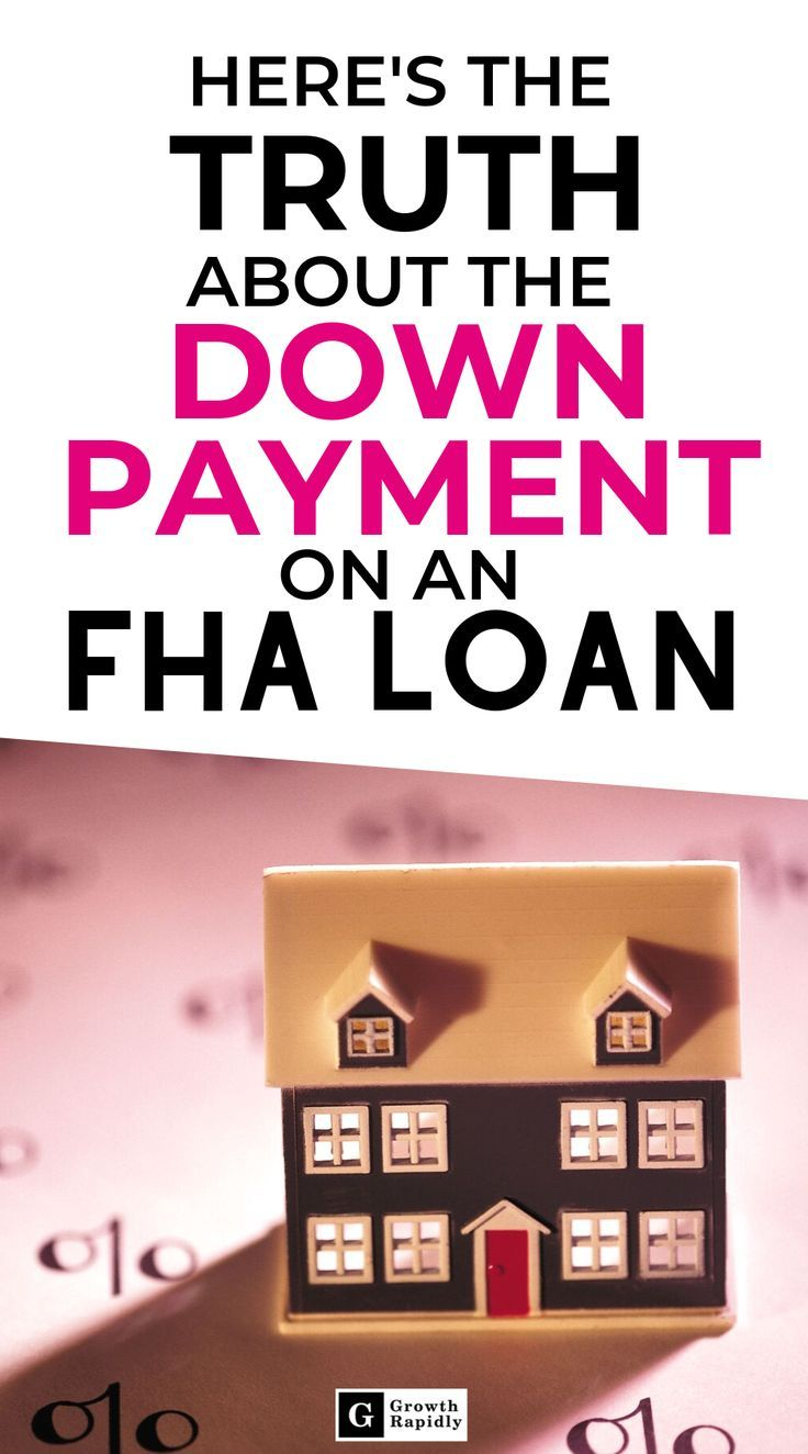 Fha down payment rules two truths to know fha loans