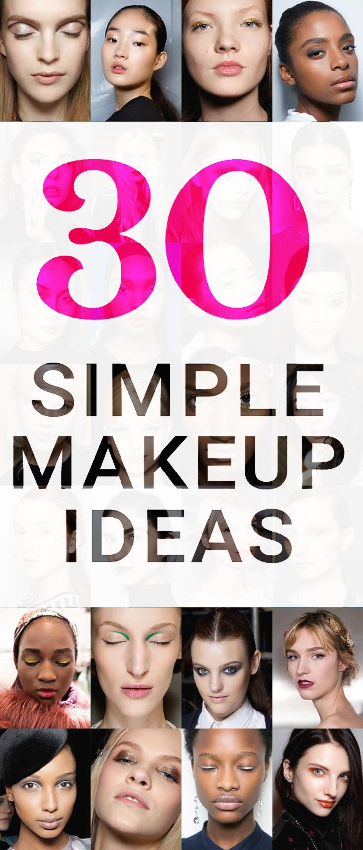 30 simple makeup ideas worth trying right now