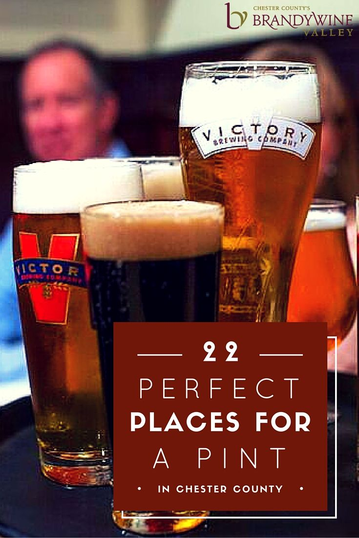 Need A Spot For A Pint We Have 22 The Brandywine Valley S Ale Trail Is Dotted With Craft Breweries Quirky Brandywine Delaware Restaurants Brandywine Valley