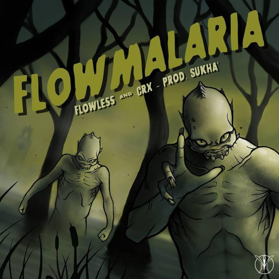 """""""Flowmalaria"""" è il nuovo EP di casa Malaria Records, composto da 5 tracce prodotte dal beatmaker Sukhà per le liriche di Flowless e CRX"""