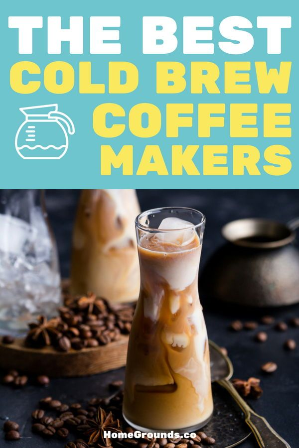 7 Cold Brew Coffee Makers that Won't Fail You (#5 is genius) | Cold brew coffee maker, Cold brew ...