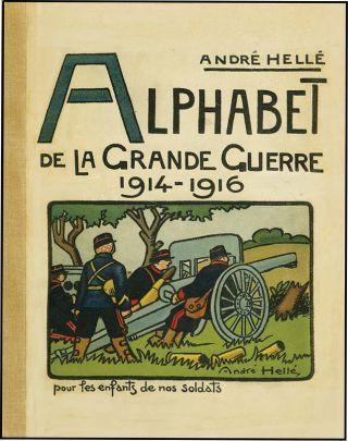Alphabet De La Grande Guerre 1914 1916 Andre Helle French Alphabet Alphabet Book Alphabet