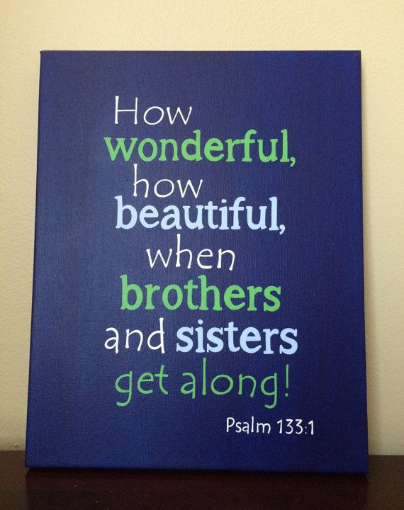Bible Verses About Siblings Getting Along