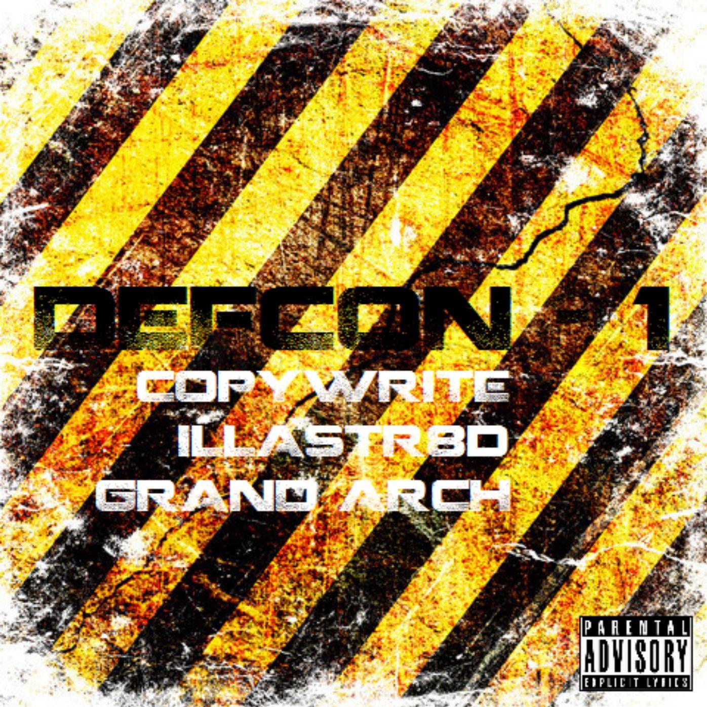 Title: Defcon-1 Artist: Copywrite, Illastr8d And Grand