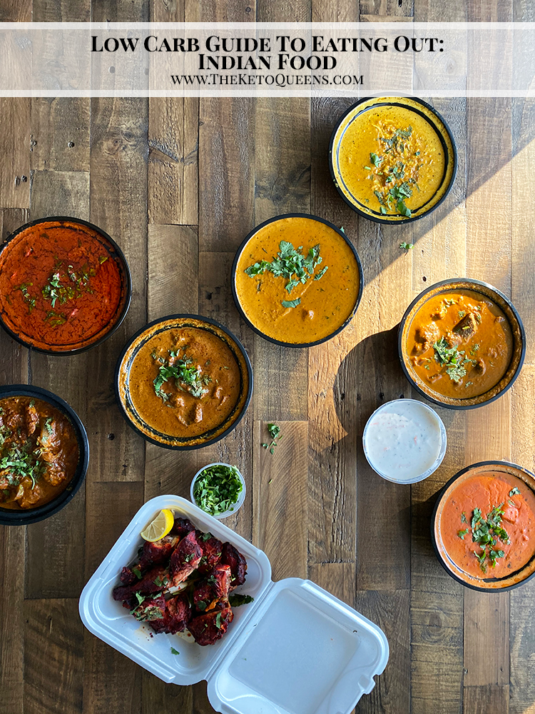 Low Carb Guide to Eating Out Indian Food Indian food