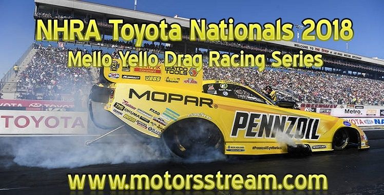 NHRA Toyota Nationals Live stream (With images) Nhra