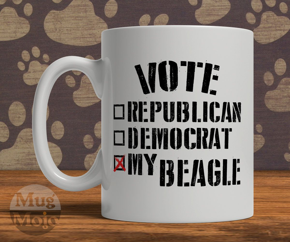 Funny Beagle Mug - Vote For My Beagle - Funny Political Coffee Mug For Dog Lovers by MugMojo on Etsy