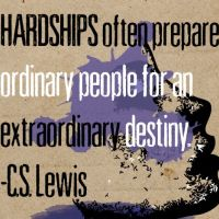 #Poster>> Hardships often prepare ordinary people for an extraordinary destiny. C.S. Lewis #quote #taolife - The Art Of Life Studio