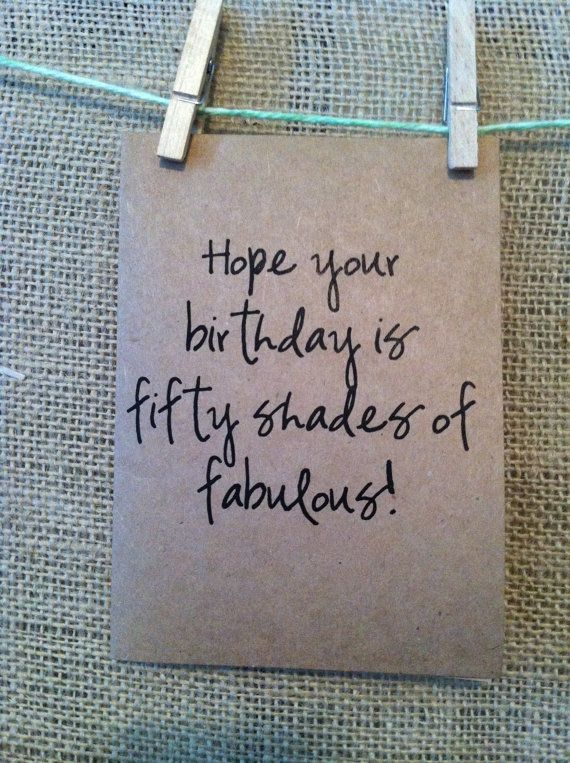 Hope Your Birthday Is Fifty Shades Of Fabulous Birthday Card