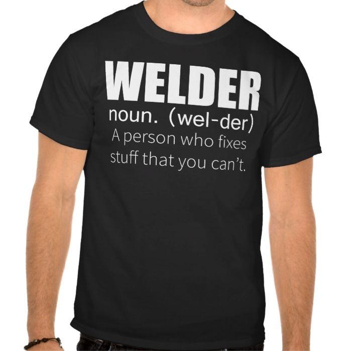 Funny Welder T Shirt, Hoodie Sweatshirt