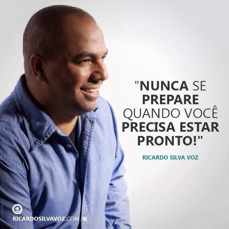 Frase de Ricardo Silva Voz