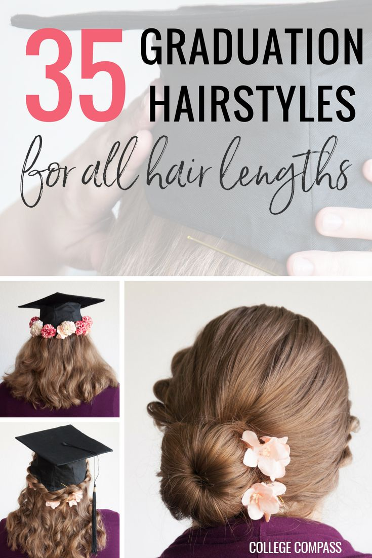35 Graduation Hairstyles And 3 Hair Hacks To Achieve Them College Compass Graduation Hairstyles With Cap Graduation Hairstyles Graduation Hairstyles Medium