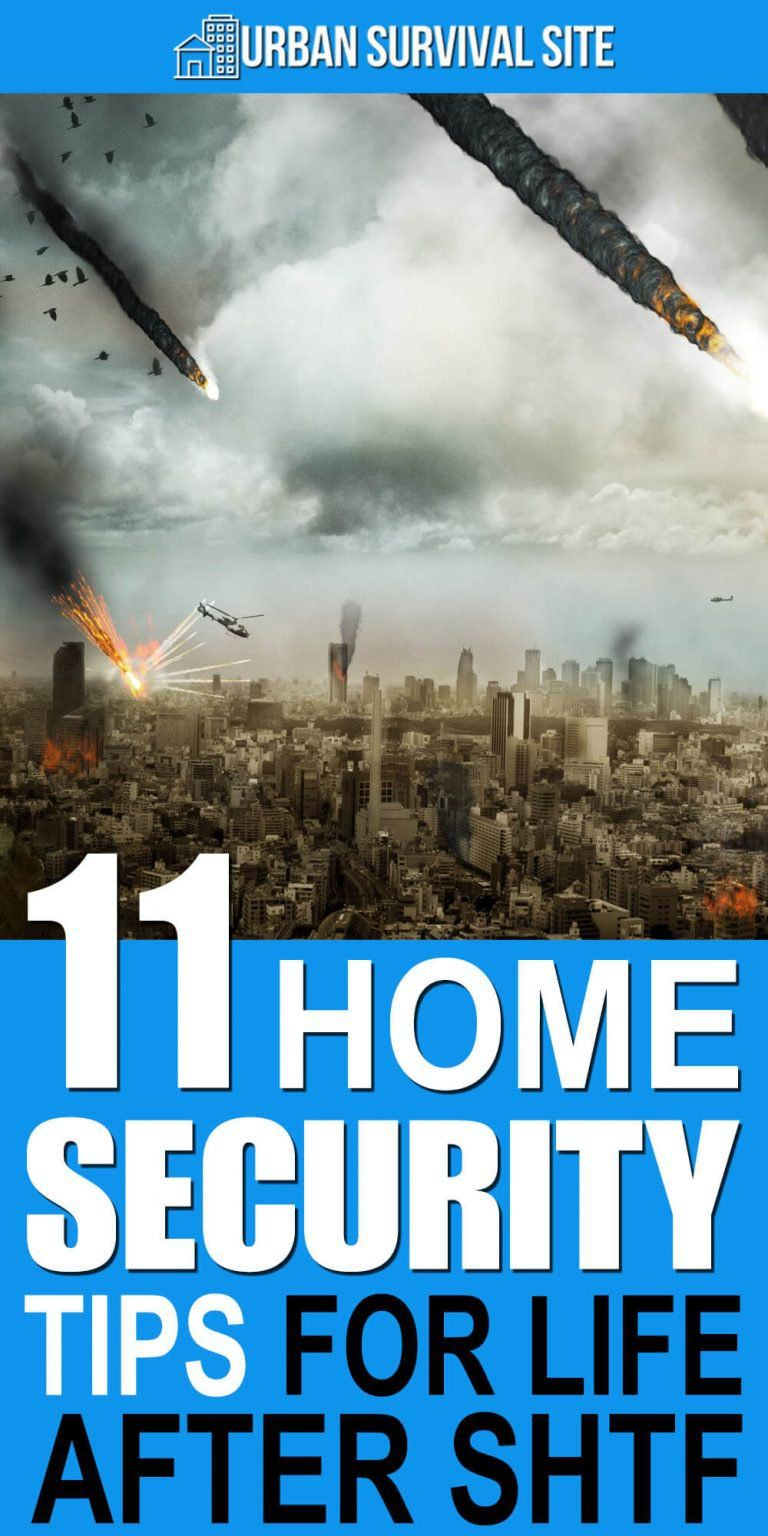 11 Home Security Tips for Life After SHTF