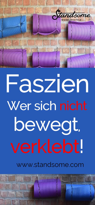 Faszien – Wer sich nicht bewegt, verklebt! - fitness motivation - Honorable BLog -  - #bewegt #Blog...