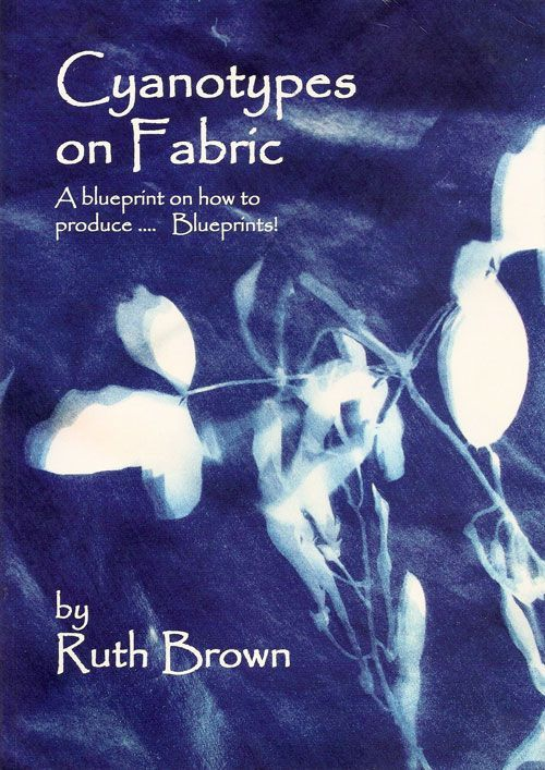 Cyanotypes on Fabric - A blueprint on how to produce Blueprints - copy blueprint of a book