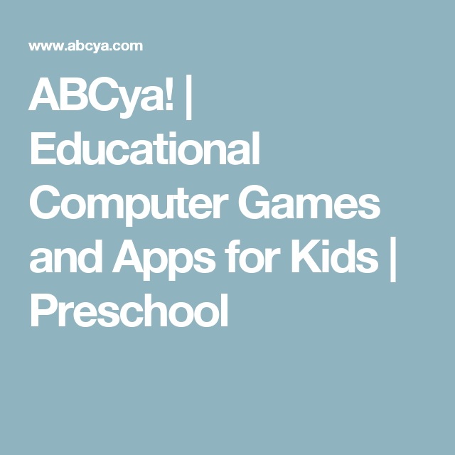 ABCya! | Educational Computer Games and Apps for Kids | Preschool ...