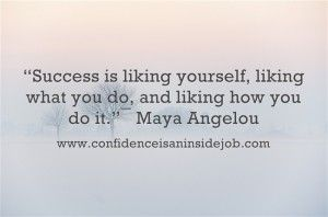 Virtuous Woman Maya Angelou Poems Success Is Liking Yourself