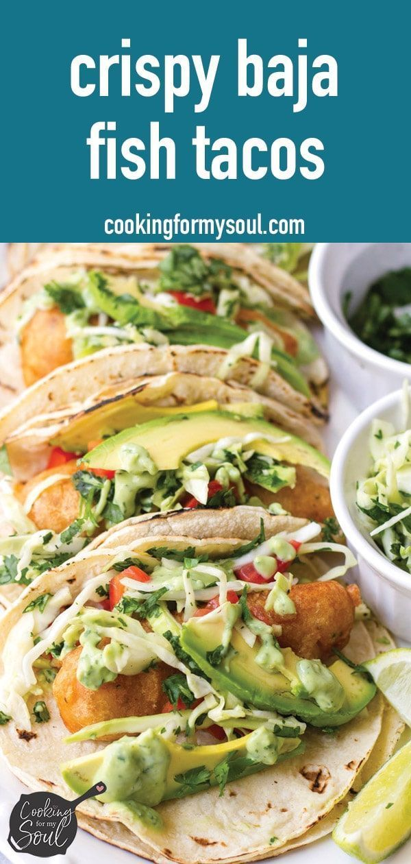 Baja Fish Tacos with Avocado Crema - Cooking For My Soul